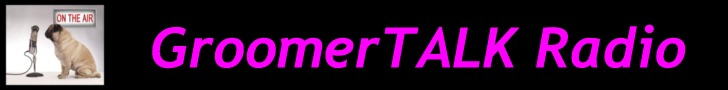 GroomerTALK Radio for Professional Groomers and Career Seekers